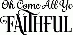 Silhouette Design Store - View Design #71744: oh come all ye faithful