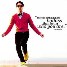 Darren Criss, quote, Glee, superawesomemegafoxy or something