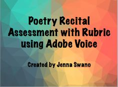 A poetry recital assignment that makes use of the app Adobe Voice for iPad. Recital, Rubrics, Step By Step Instructions, Teacher Resources, Assessment, The Voice, Adobe, Poems, Teaching