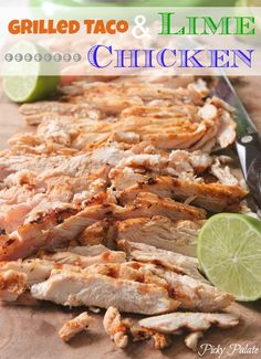 Grilled Taco and Lime Chicken for Tacos - We didn't add the lime at the end. We liked it a lot in tacos, but probably would not eat it alone. Turkey Recipes, Mexican Food Recipes, Chicken Recipes, Dinner Recipes, Recipe Chicken, I Love Food, Good Food, Yummy Food, Tasty