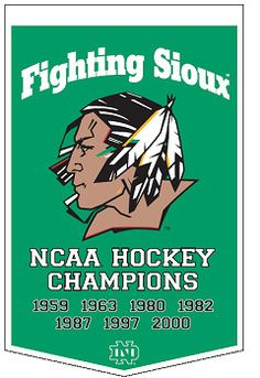 And now add Forever fighting sioux! Fighting Sioux, University Of North Dakota, Hockey Logos, Grand Forks, Hockey Season, Gamma Phi, Red River, Hot Spots, College Football