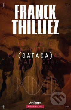 Gataca (Franck Thilliez)