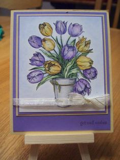 Get Well Tulips by Pandora Spocks - Cards and Paper Crafts at Splitcoaststampers