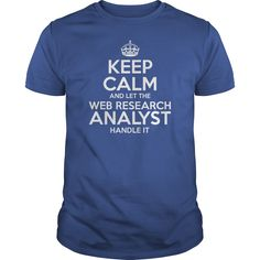 Awesome Tee For Web Research Analyst T-Shirts, Hoodies. ADD TO CART ==►…