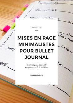 Inspirations pour weekly page dans le Bullet Journal. 4 exemples de mises en page minimaliste pour la semaine + 3 tips Bullet Journal.