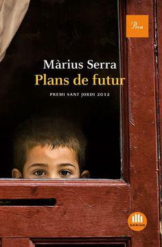 Plans de futur / Màrius Serra.