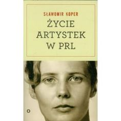 MAM - Życie artystek w PRL