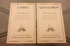 Our bathroom signs for our wedding - to be placed with our bathroom baskets :) designed by me!