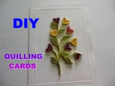 DIY PAPER QUILLING ART AND CRAFT - HOW TO MAKE QUILLING GREETINGS CARD II SUMITA…
