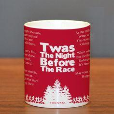 Twas The Night Before The Race Ceramic Mug   Running Coffee Mugs   Coffee Mugs for Runners