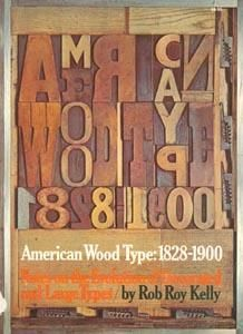 American Wood Type 1828 1900 Notes On The Evolution Of Decorated And Large Types And Comments On Related Trades O Types Of Wood Type Posters