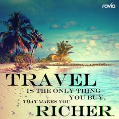 #Travel is the only thing you buy that makes you #richer. Get your #DreamTrips Life membership today http://bookit2day.worldventures.biz