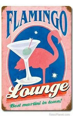 Retro Flamingo Lounge Best Martini Metal Sign adds unique decor to your home or business. Every Americana Bar Room collector would love this unusual gift. All Flamingo Lounge Best Martini Tin Signs are pre-drilled and ready to hang. Kitsch, Flamingo Decor, Pink Flamingos, Vintage Metal Signs, Vintage Walls, Bedroom Vintage, American Retro, Flowers Wallpaper, Poster Photo