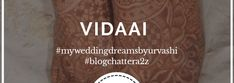 Vidaai, A teary dream : Day 22 of #blogchattera2z challenge - Damuru Creations