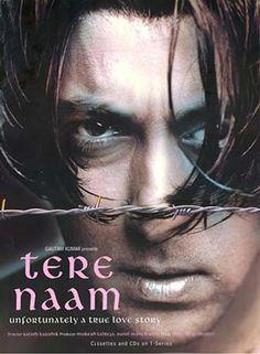 "Tere Naam(2003). This Salman Khan movie directed by Satish Kaushik and has music byHimesh Reshammiya and Sajid-Wajid. Bhumika Chawla made her debut. The movie had hit songs like ""Tere Naam Humne Kiya Hai "", ""Tumse Milna"" and ""O Jaana"". Salman's performance as Radhe is considered to be one of his best. This movie was a remake of the Tamil hit ""Sethu""."