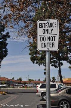 Entrance only, Fresno, California.