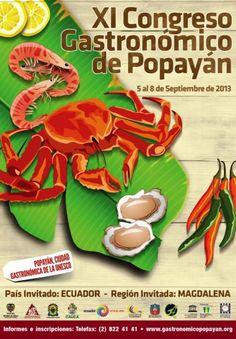 Congreso Gastronómico de Popayán, Cauca, Colombia 2013