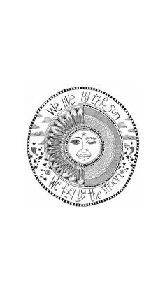 """My personal mantra is """"live by the sun, love by the moon"""" 🥰 - My personal mantra is """"live by the sun, love by the moon"""" 🥰 Imágenes efectivas que le propor - Phone Backgrounds, Wallpaper Backgrounds, Iphone Wallpaper, Cool Wallpaper, Wallpaper Quotes, Bulletins, Hippie Art, Psychedelic Art, Aesthetic Wallpapers"""
