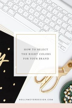 How to Select the Right Colors for Your Brand