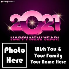 Design Wish Card Welcome 2021 Images With Name, Photo Frame Create Online Celebration Amazing New Year Pictures, Special Name Writing Unique Collection Quotes Blessing Message Edit Wallpapers Download Free, Customized Name Print Latest Beautiful Fireworks 2021 New Year Pic Creator. New Year Wishes Cards, New Year Wishes Images, New Year Wishes Quotes, New Year Pictures, Happy New Year Wishes, New Year Greeting Cards, New Year Greetings, Wedding Anniversary Quotes, Anniversary Cards