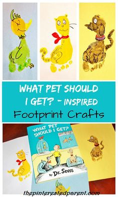 Footprint crafts inspired by Dr. Seuss and 'What Pet Should I Get?' Book inspired kid's crafts