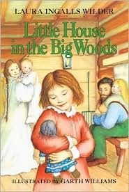 "Read the entire series of ""Little House"" books.  A classic series in children's literature!  (This is book #1)"
