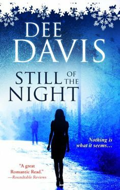 #99cents! Still of the Night by Dee Davis, http://www.amazon.com/dp/B005WD6A7M/ref=cm_sw_r_pi_dp_HAlVsb0G2FC8F