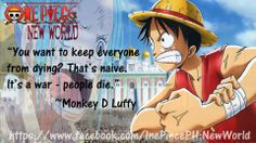 Luffy Quote http://buzzotaku.com/2014-05/onepiece-quotes.html