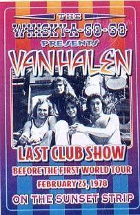 Van Halen, 1978: Whisky-A-Go-Go, Los Angeles Dennis Loren WH031  Paper: 19 3/8 x 13 1/4 Image: 18 3/8 x 12 1/4   Retail $15.00