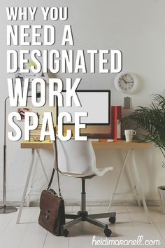 Having your own work space is important for productivity. See why you need a designated work space if you work from home.