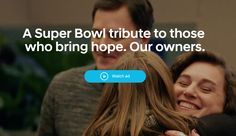 """""""Hope Detector"""" ad:  Hyundai owners are stopped at the Super Bowl and redirected to a room where they learn the story of child cancer survivors who were helped by their car purchase. Then the person in the video comes out and meets them in person.  source: http://bit.ly/2nRszTe"""