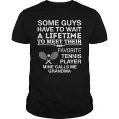 Get yours cool My Favorite Tennis Player Calls Me Grandma Best Gift Shirts & Hoodies.  #gift, #idea, #photo, #image, #hoodie, #shirt, #christmas