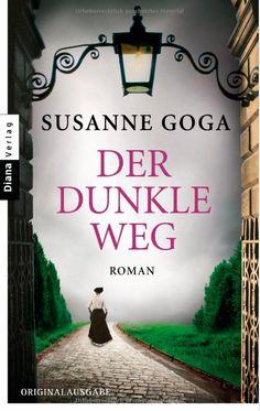 """""""Der dunkle Weg"""" von Susanne Goga"""