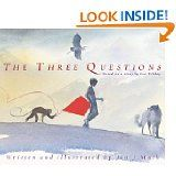 The Three Questions is a must read!