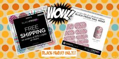 Please join me on Black Friday for some special deals !!  Orders of $50 or more receive an exclusive wrap for FREE & orders over $75 receive FREE shipping !!   PLUS, all of the Sisters Exclusive styles are available through Tuesday.  cherylniedermaier.jamberry.com