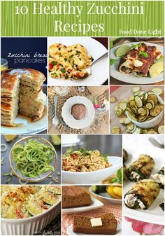Healthy Zucchini Recipe Round Up www.fooddonelight.com