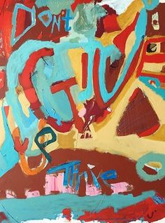 """Don't Give Up by Amanda Saint Claire Acrylic ~ 48"""" x 36""""-Contemporary Art, Abstract,Expressionism, Studio 9 Fine Art """"Don't Give Up"""" by International Abstract Artist Amanda Saint Claire"""