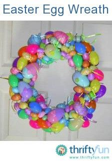 Using a recycled grapevine wreath from Christmas, I bought 6 packages of different types of eggs from the dollar store. I used my hot glue gun to place the eggs. It only took about 1 hour to do, and the cost was about $8.