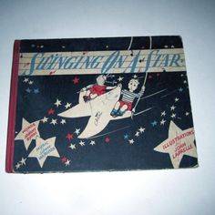 Vintage 1940s Childrens Song Book Entitled Swinging On A Star