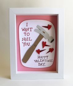 I Want To Nail You Paper Cut Valentine. $60.00, via Etsy. Cute! But definitely NOT worth $60!