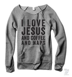 Jesus Coffee Naps Sweater #but-first-coffee #fall #fall-fashion