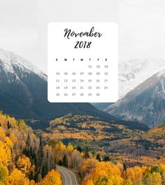 Beautiful November 2018 Calendar for iPad. November Calendar, Calendar 2018, Cool Backgrounds, Ipad, Iphone, Wanderlust, Wallpapers, Fall, Beautiful