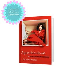 Reading! Agorafabulous: Dispatches From My Bedroom