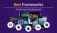 List of 5 Best Frameworks for Mobile App Development.Check out here:https://goo.gl/iUmI5f