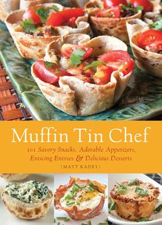 Muffin tin foods