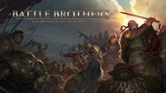 Steam Winter Sale, Battle Brothers, Latest Games, Medieval Fantasy, Character Development, Indie Games, Party Packs, Fantasy World, Where To Go