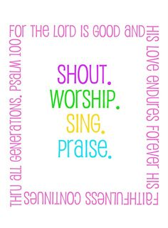 Shout, Worship, Sing and Praise~ Praise The Lords, Praise And Worship, Praise God, Praise Dance, Psalm 100, The Lord Is Good, 100 Followers, Christian Inspiration, Biblical Inspiration