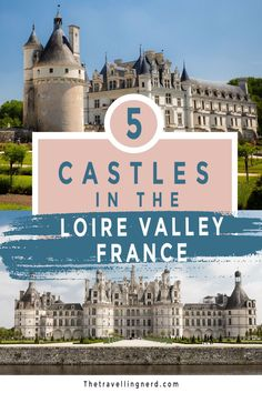 42 Castles to visit in the Loire Valley! Which to see first? Here are the top 5 most stunning, fairy tale castles you can visit in the Loire Valley. An easy day trip from Paris or Tour, these castles should be at the top of your bucket list for a girl's trip. Explore the most stunning castles in the Loire Valley. #loirevalley #castles #france #paris #tour #fairytalecasltes