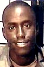 Army CPL David M. Fraise, 24, of New Orleans, Louisiana. Died June 7, 2004, serving during Operation Enduring Freedom. Assigned to Company A, 2nd Battalion, 35th Infantry Regiment, Schofield Barracks, Hawaii. Died of injuries sustained when an improvised explosive device detonated near his position during combat operations near Deh Rawood, Zabul Province, Afghanistan.