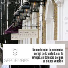 «No confundas la paciencia, coraje de la virtud, con la estúpida indolencia del que se da por vencido» .  Mariano Aguiló  (1825-1897)  Poeta español.